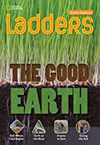 Ladders Science 4: The Good Earth…