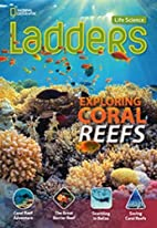 Ladders Science 4: Exploring Coral Reefs…