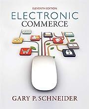 Electronic Commerce por Gary Schneider