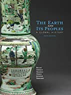 The Earth and Its Peoples: A Global History…