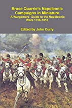 Bruce Quarrie's Napoleonic Campaigns in…