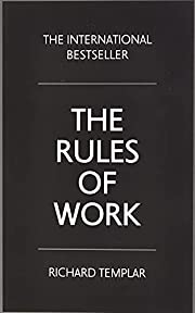 The Rules of Work: A definitive code for…