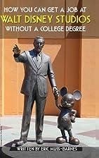 How You Can Get a Job at Walt Disney Studios…