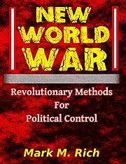 New World War: Revolutionary Methods for…