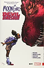 Moon Girl and Devil Dinosaur Vol. 1: BFF by…