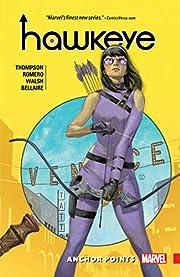 Hawkeye: Kate Bishop Vol. 1: Anchor Points…