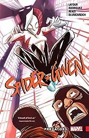 Spider-Gwen Vol. 4: Predators de Jason…