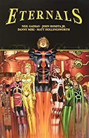 Eternals by Neil Gaiman & John Romita Jr. de…