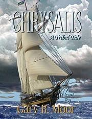 Chrysalis eBook af Gary R. Moor