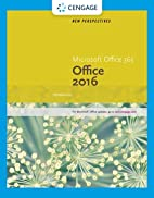 New Perspectives Microsoft Office 365 &…