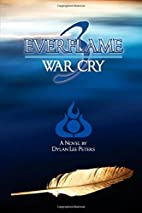 Everflame 3: War Cry by Dylan Lee Peters