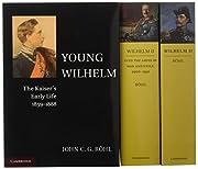 Wilhelm II 3 Volume Paperback Set par John…