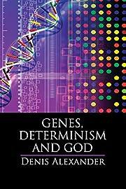 Genes, Determinism, and God – tekijä:…