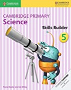 Cambridge Primary Science Skills Builder 5…