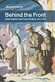 Behind the front : British soldiers and…