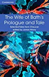 The wife of Bath's prologue and tale : Selected Tales from Chaucer / Edited by James Winny