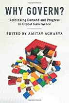 Why Govern?: Rethinking Demand and Progress…