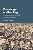 Knowledge and ideology : the epistemology of…