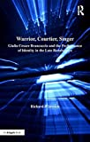 Warrior, courtier, singer : Giulio Cesare Brancaccio and the performance of identity in the late Renaissance / Richard Wistreich