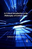 A Critical Introduction to the Philosophy of Gottlob Frege