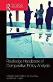 Routledge handbook of comparative policy analysis / edited by Marleen Brans, Iris Geva-May, and Michael Howlett