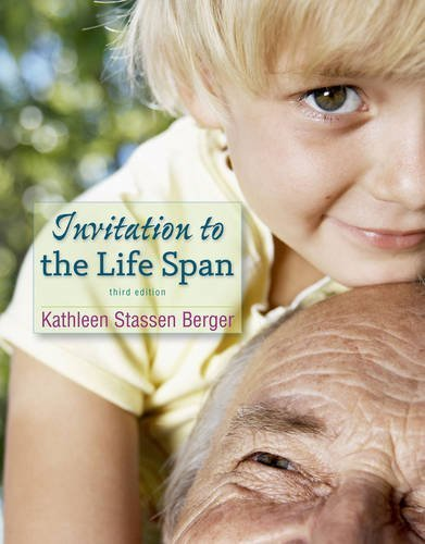 Invitation to the Life Span, Berger, Kathleen Stassen