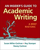 An Insider's Guide to Academic Writing: A…