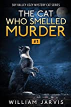 The Cat Who Smelled Murder: Sky Valley Cozy…