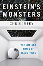 Einstein's Monsters: The Life and Times…