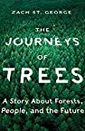 Image of the book The Journeys of Trees: A Story about Forests, People, and the Future by the author