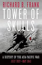 Tower of Skulls: A History of the…