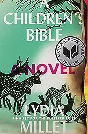 A children's bible : a novel by Lydia Millet