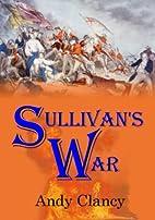 Sullivan's War by Andy Clancy
