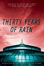 Thirty Years Of Rain by Neil Williamson