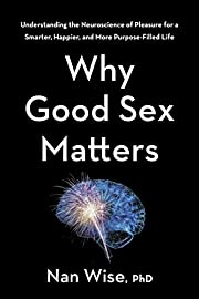 Why Good Sex Matters: Understanding the…