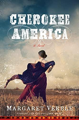 Cherokee America by Margaret Verble