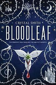 Bloodleaf (The Bloodleaf Trilogy) af Crystal…