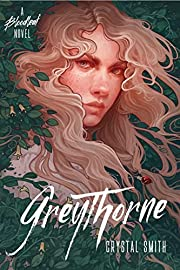 Greythorne (The Bloodleaf Trilogy) af…