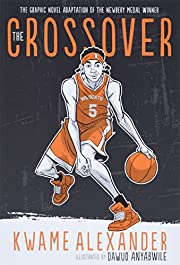 The Crossover (Graphic Novel) (The Crossover…