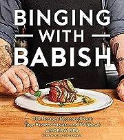Binging with Babish: 100 Recipes Recreated…