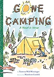 Gone Camping: A Novel in Verse de Tamera…