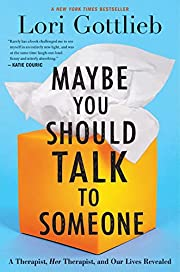 Maybe You Should Talk to Someone: A…