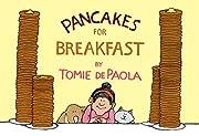 Pancakes for Breakfast de Tomie dePaola