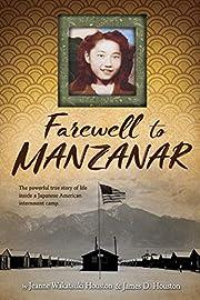 Farewell to Manzanar af Jeanne Wakatsuki…