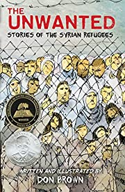 The Unwanted: Stories of the Syrian Refugees…