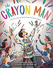 The Crayon Man: The True Story of the…