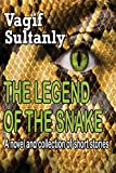 The Legend Of The Snake