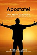 Apostate! No More Bazoodee: A Grenadian…