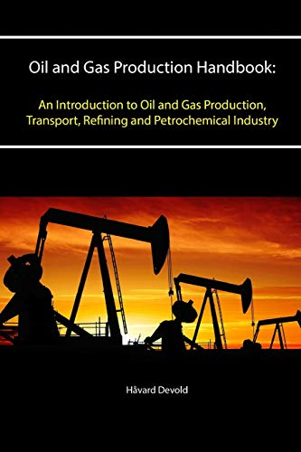 PDF] Oil and Gas Production Handbook: An Introduction to Oil and Gas
