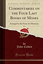 Commentaries on the Four Last Books of…